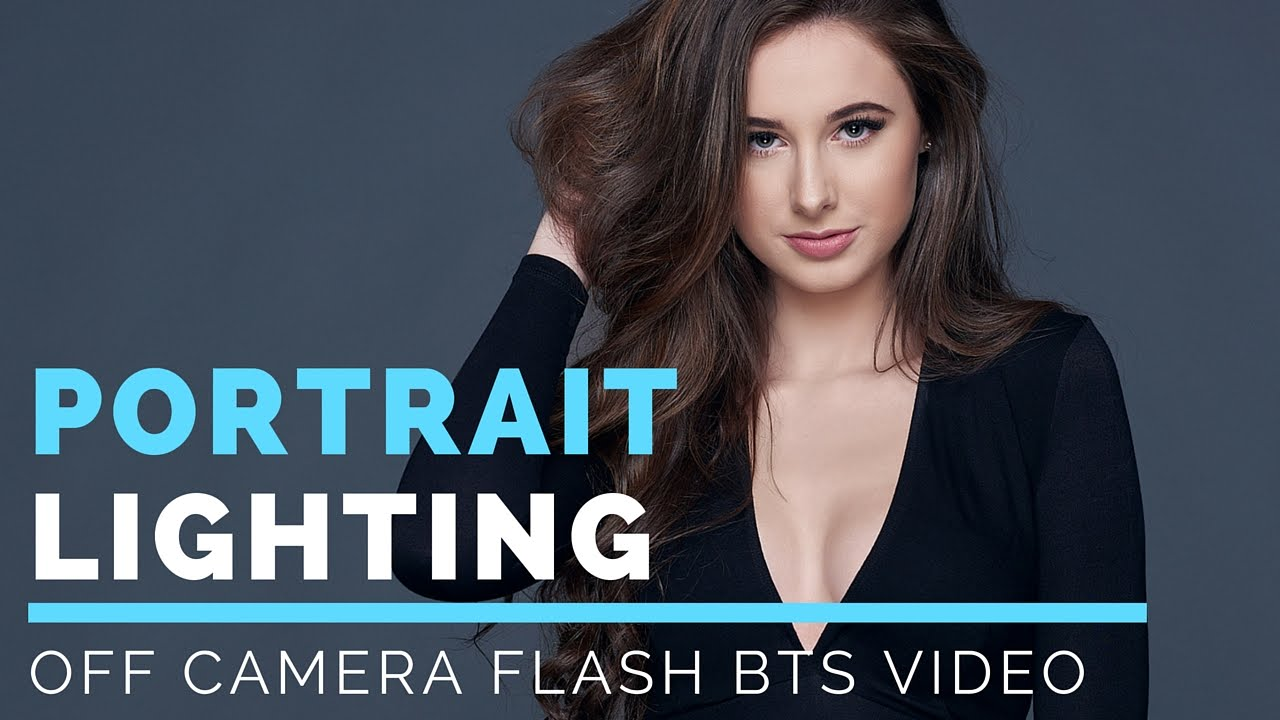 Photography Portrait Lighting Techniques Off Camera