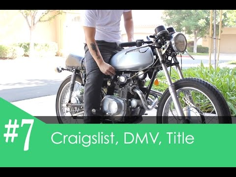 honda cl175 cafe racer pt. 7 - buying from craigslist, title and