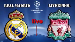 real madrid vs liverpool live Champions League final 2018