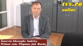 Plopana, jud. Bacau - Interviu primar Gheorghe Andries 2015