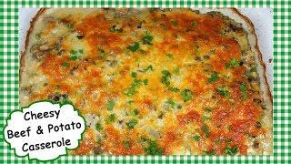 Cheesy Ground Beef & Potato Casserole ~ Hamburger Potatoes Recipe