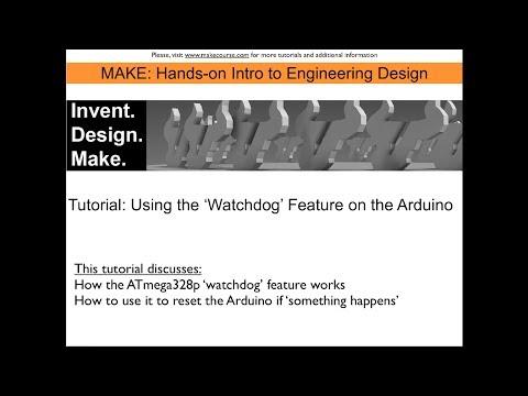Tutorial: Using The Arduino Watchdog Timer