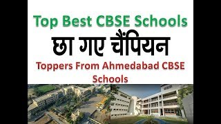 Toppers From Ahmedabad CBSE Schools