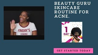 Beauty Guru Skincare Routine For Acne.  How to Get Rid Of Acne