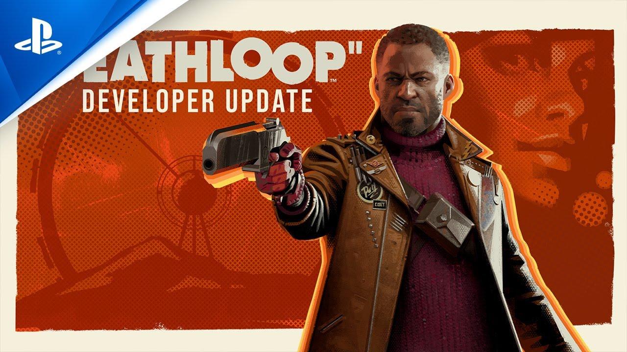 Deathloop – Developer Update | PS5