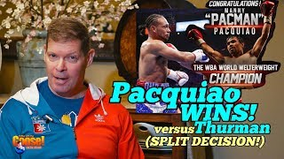 PACQUIAO WINS against Thurman! : Post Fight Analysis!