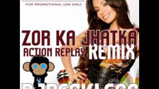 Zor Ka Jhatka - Action Replay (djRecKLess Remix)