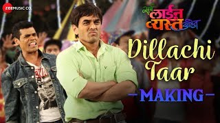 dillachi-taar---making-sarva-line-vyasta-aahet-siddharth-jadhav-saurabh-gokhale