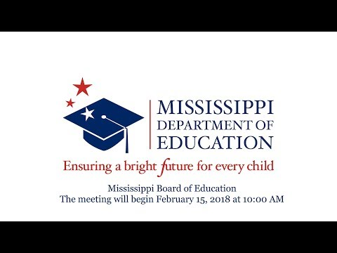 Mississippi Board of Education - February 15, 2018