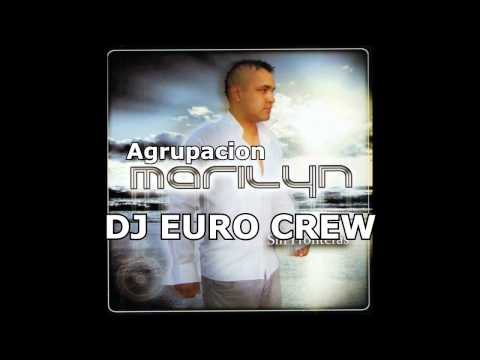 Mix Agrupacion Marilyn 2015 Rmx By Dj Euro Crew