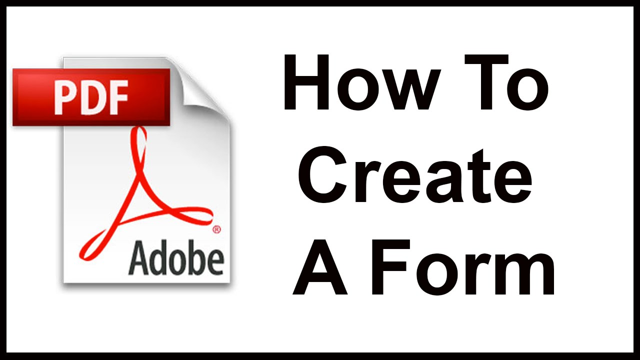 creating a fillable form from scratch using adobe acrobat youtube