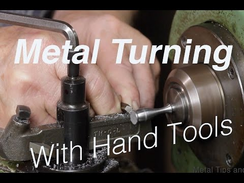 Turning Metal by hand