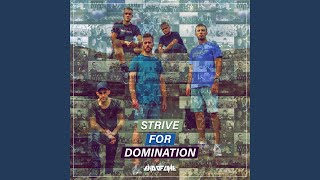 Strive For Domination