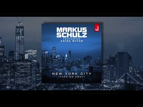 Markus Schulz - New York City (Take Me Away) feat. Adina Butar