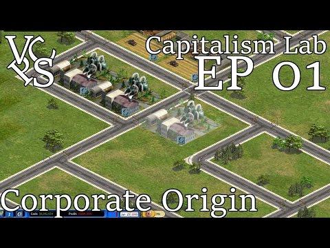 Capitalism Lab EP 01: Corporate Origin