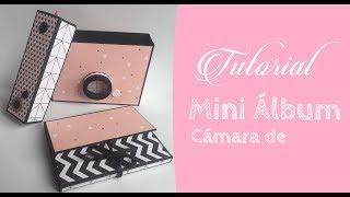 Tutorial Mini Álbum: Cámara de Fotos