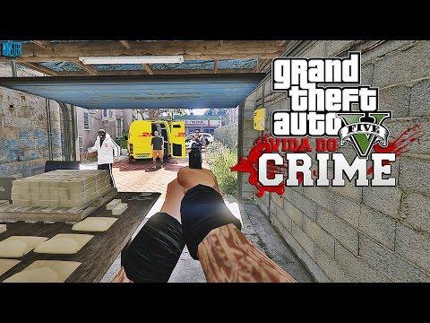 GTA V - Vida do Crime - Roubando Carga de Gangue Rival    Ep.12