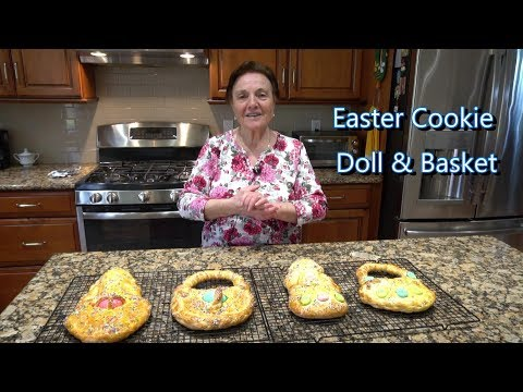Italian Grandma Makes Easter Cookie Doll & Basket