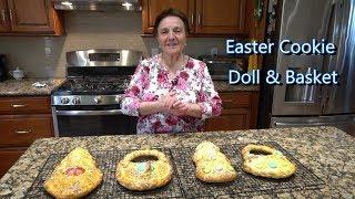 Italian Grandma Makes Easter Cookie Doll & Basket