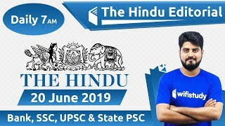 7:00 AM - The Hindu Editorial Analysis by Vishal Sir | 20 June 2019 | Bank, SSC, UPSC & State PSC