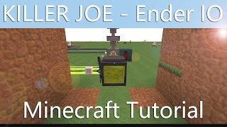 KILLER JOE - Ender IO - Minecraft Tutorial [ENGLISH]