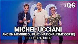 LE QG 44 - LABEEU & GUILLAUME PLEY avec MICHEL UCCIANI : ANCIEN MEMBRE DU FLNC & EX-BRAQUEUR