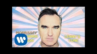 Morrissey - Lenny's Tune (Official Audio)