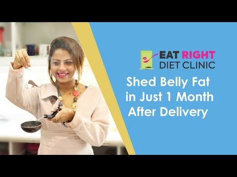 Post pregnancy weight loss - lose 8-20 kilos -Dietitian Shreya