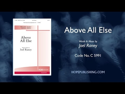 Above All Else   Joel Raney