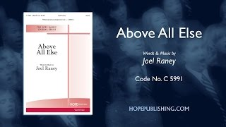 Above All Else  - Joel Raney