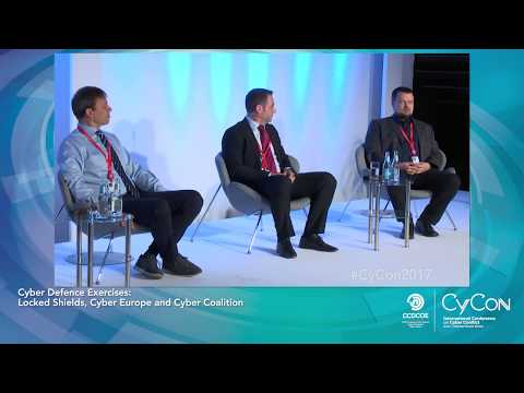 Panel: Cyber Defence Exercises - Locked Shields, Cyber Europe and Cyber Coalition - CyCon 2017
