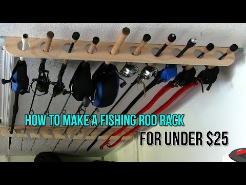 How To Make A Fishing Rod Rack For Only $25