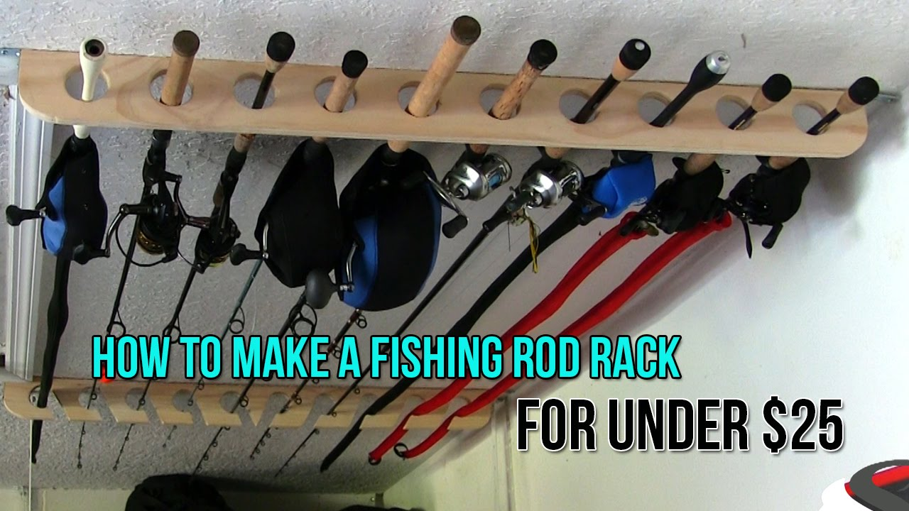 how to make a fishing rod rack for only 25