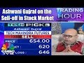Ashwani Gujral on the Sell-off in Stock Market | Trading Hour | CNBC TV18