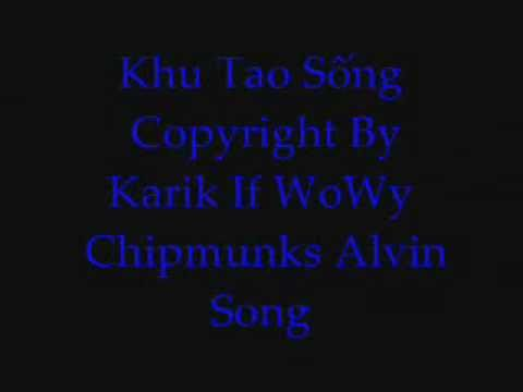 Khu Tao Sống 2 - Karik ft  WoWy
