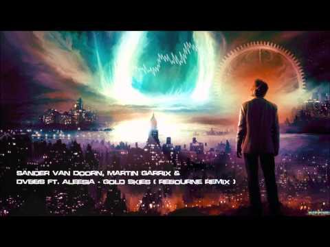 Sander Van Doorn, Martin Garrix & DVBBS Ft. Aleesia - Gold Skies (Rebourne Remix) [HQ Free]