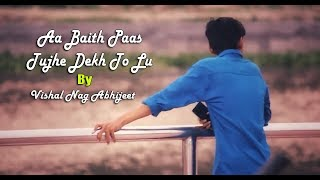 Aa baith paas tujhe dekh to lu ringtone download
