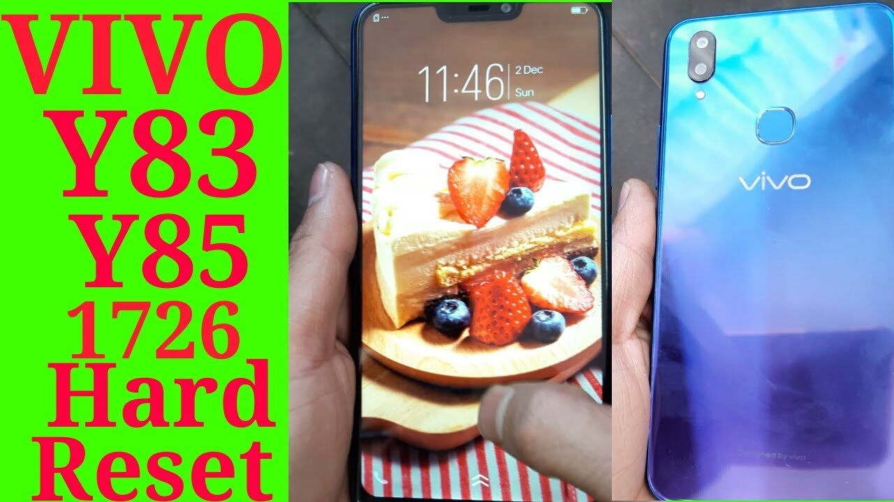 Vivo Y83 Y85 1726 Hard Reset, Pattern, Password Unlock Done Without  computer and box by Mobile Techno Guru