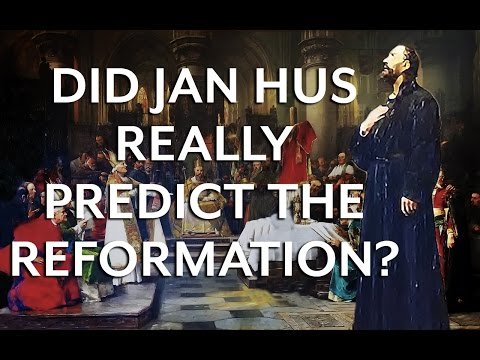 Did Jan Hus Predict Martin Luther's Reformation?