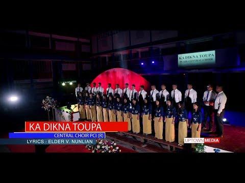 PCI(R) Central Choir - Ka Dikna Toupa (Official Video)