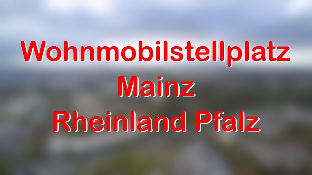 Wohnmobil - WoMo Stellplatz Mainz / Rheinland Pfalz