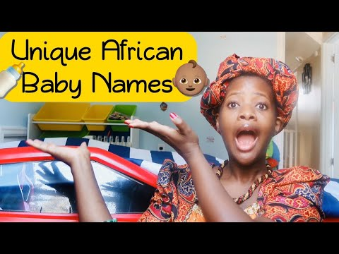 25 UNIQUE AFRICAN BABY NAMES PRONOUNCED AND MEANINGS EXPLAINED