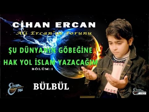 CİHAN ERCAN - BÜLBÜL