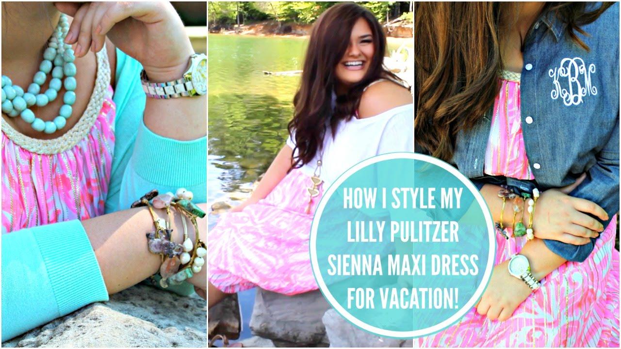 Lilly Pulitzer Lookbook ft. Sienna Maxi Dress! | 2016 - YouTube