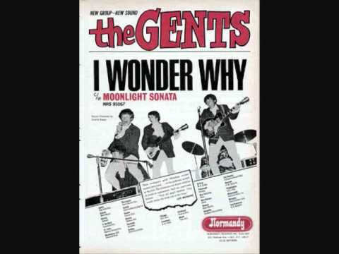 The Gents - I Wonder Why