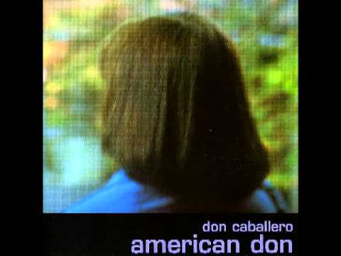 Don Caballero - American Don [Full Album]