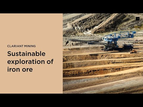 Clariant Mining - Sustainable exploration of iron ore