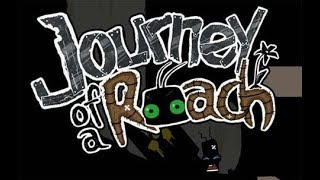 Journey of a Roach | Gameplay | STEAM/PC
