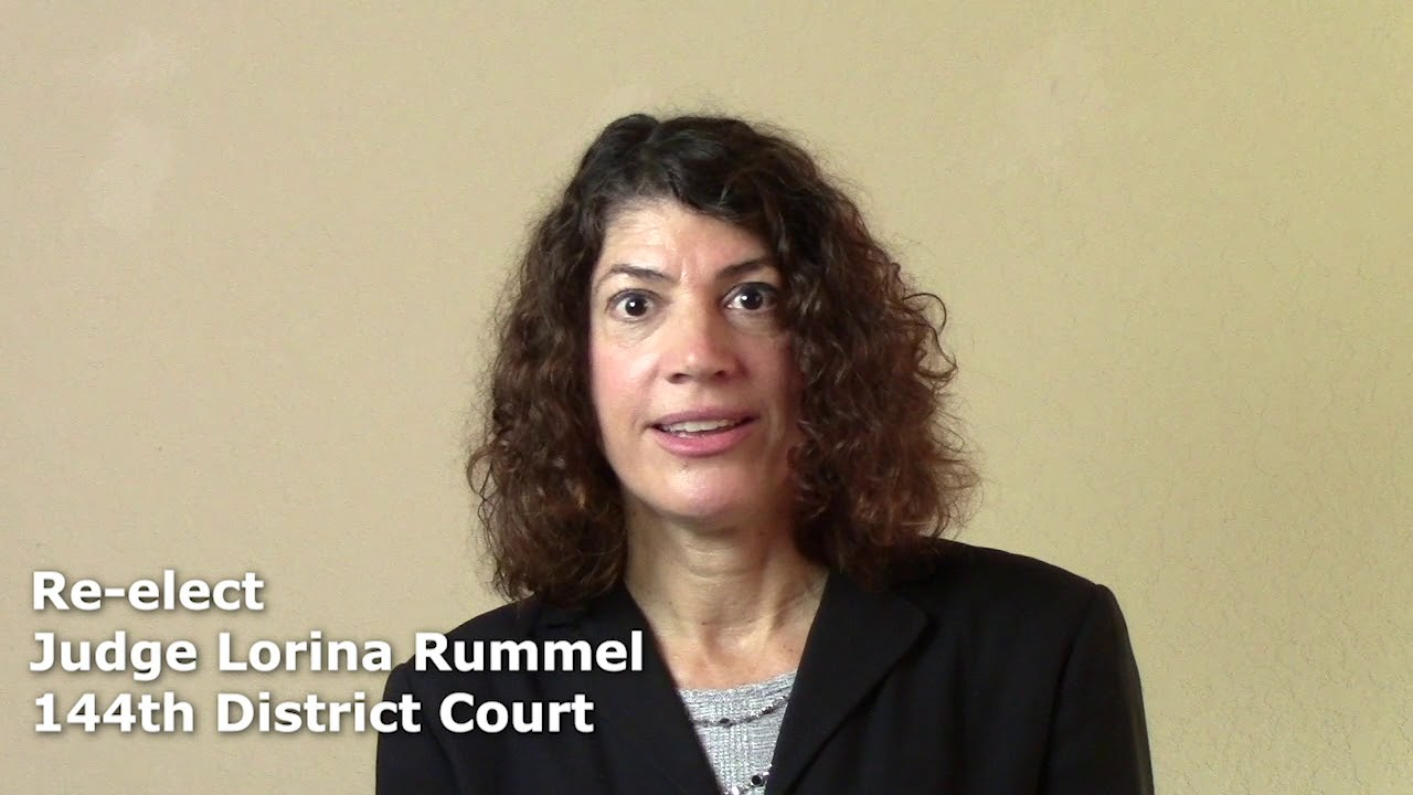 About Lorina Rummel the 144th District Court Candidate