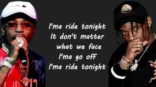 Lil Uzi Vert, Quavo & Travis Scott - Go Off (OFFICIAL LYRICS)